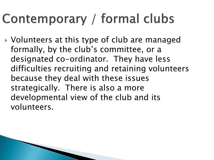 Contemporary / formal clubs
