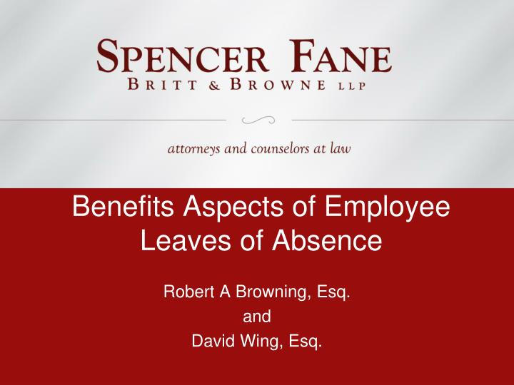 Benefits aspects of employee leaves of absence