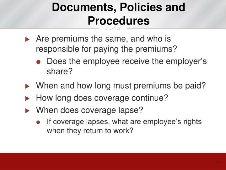Documents, Policies and Procedures