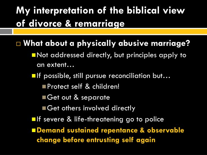 My interpretation of the biblical view of divorce & remarriage