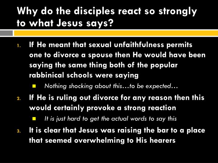 Why do the disciples react so strongly to what Jesus says?