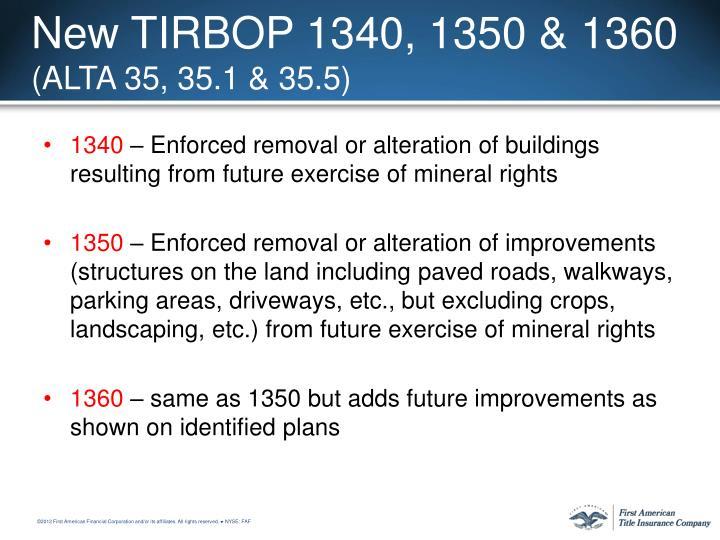 New TIRBOP 1340, 1350 & 1360