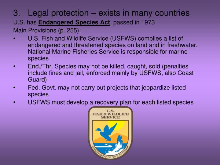 Legal protection – exists in many countries