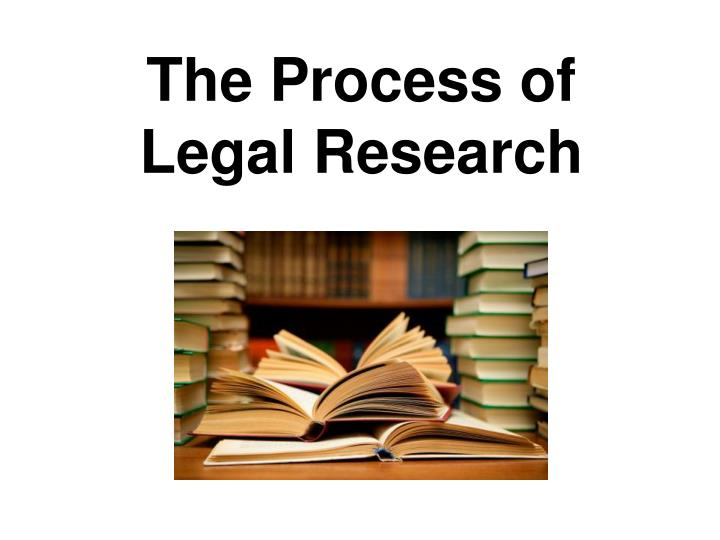 the process of legal research n.