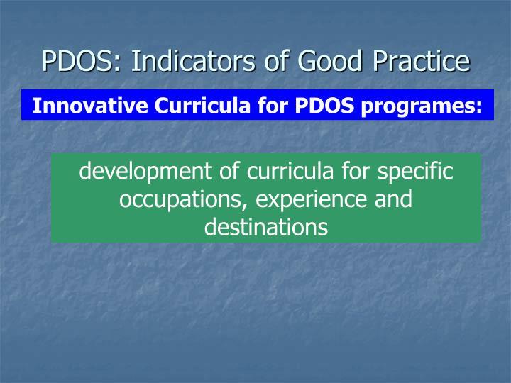 PDOS: Indicators of Good Practice