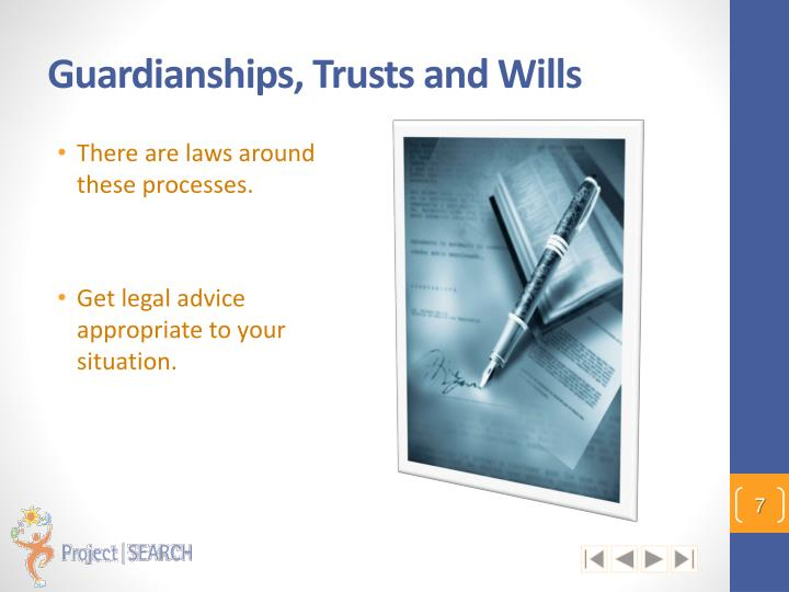 Guardianships, Trusts and Wills