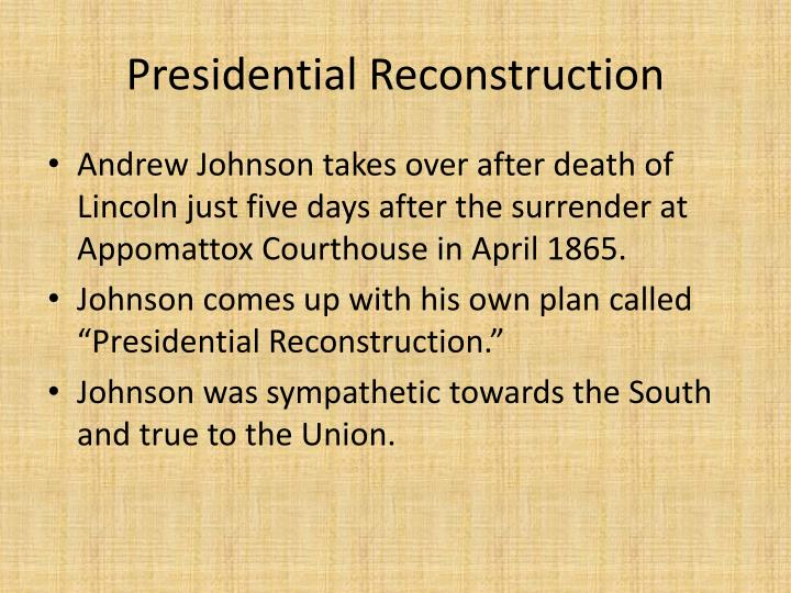 Ppt A Compare And Contrast Presidential Reconstruction With