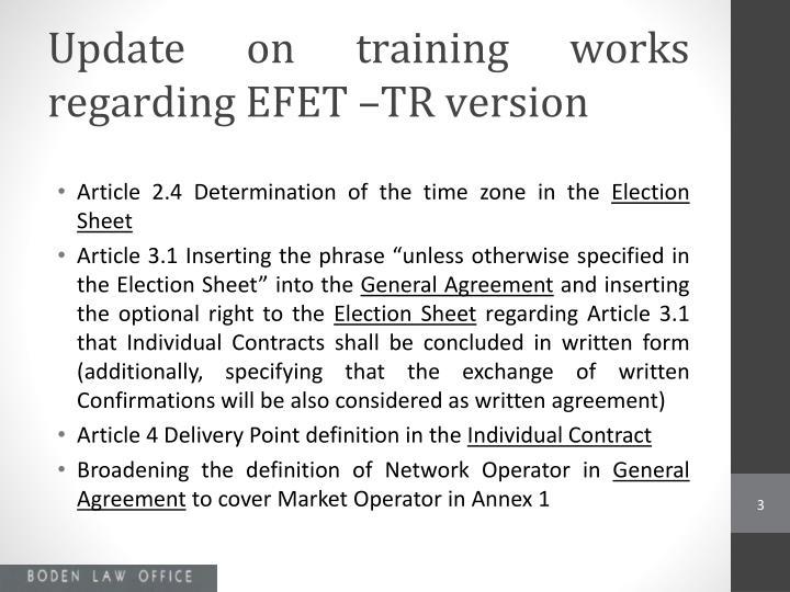 Update on training works regarding efet tr version