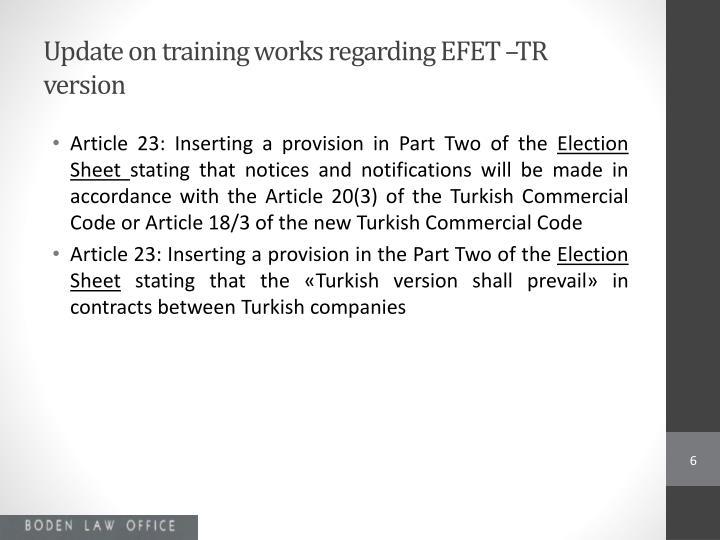 Update on training works regarding EFET –TR version