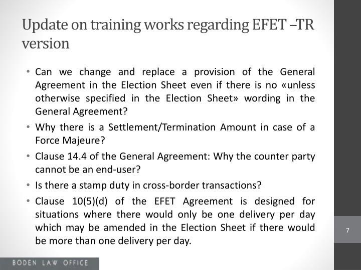 Update on training works regarding EFET –TR