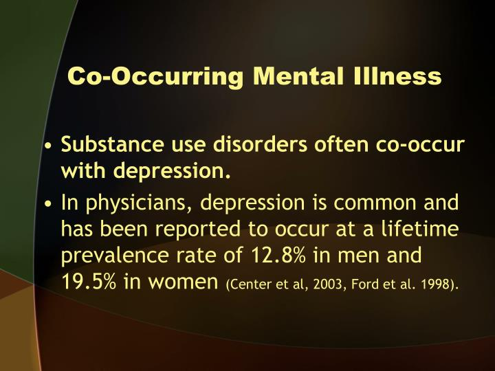 Co-Occurring Mental Illness