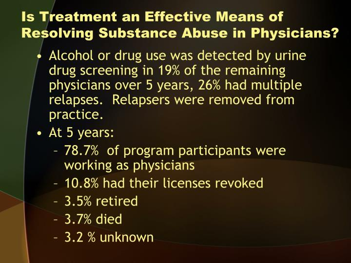 Is Treatment an Effective Means of Resolving Substance Abuse in Physicians?
