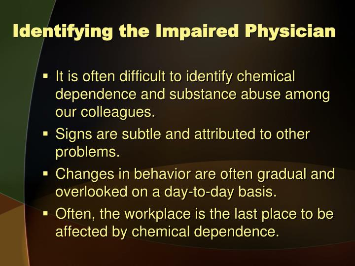 Identifying the Impaired Physician