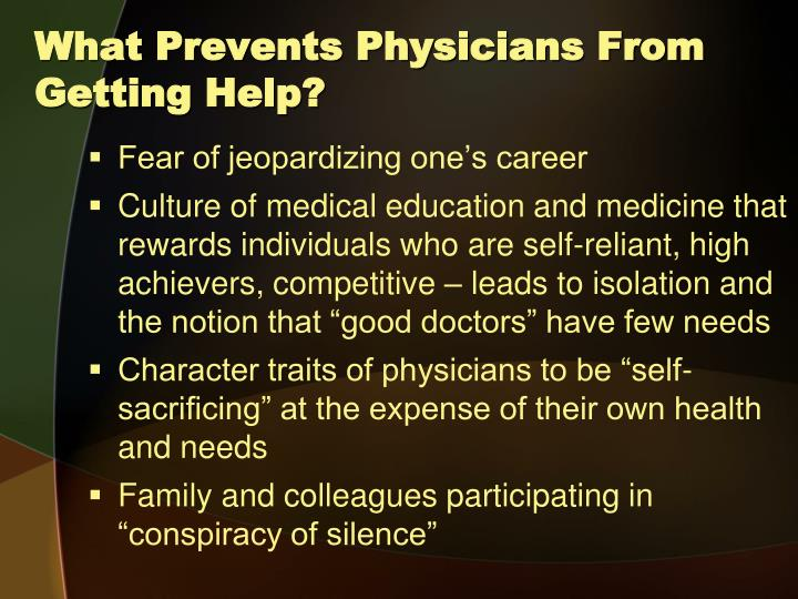 What Prevents Physicians From Getting Help?