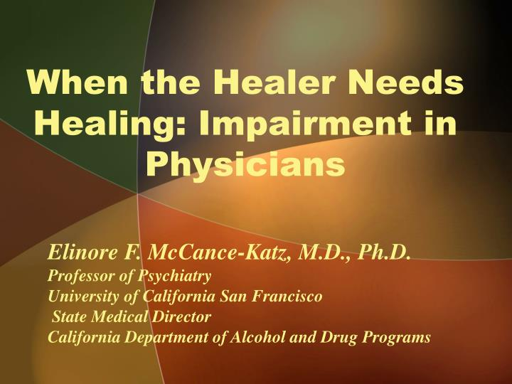 When the healer needs healing impairment in physicians