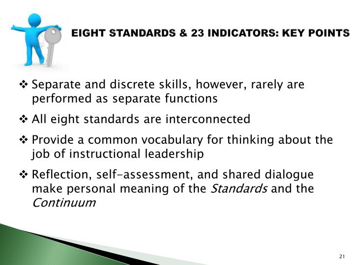 EIGHT STANDARDS & 23 INDICATORS: KEY POINTS