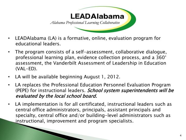 LEADAlabama (LA) is a formative, online, evaluation program for