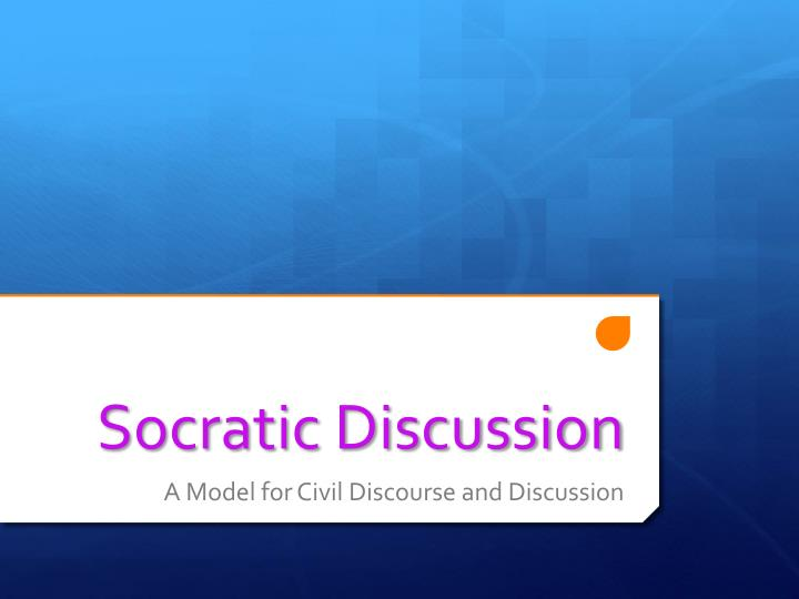 socratic discussion n.