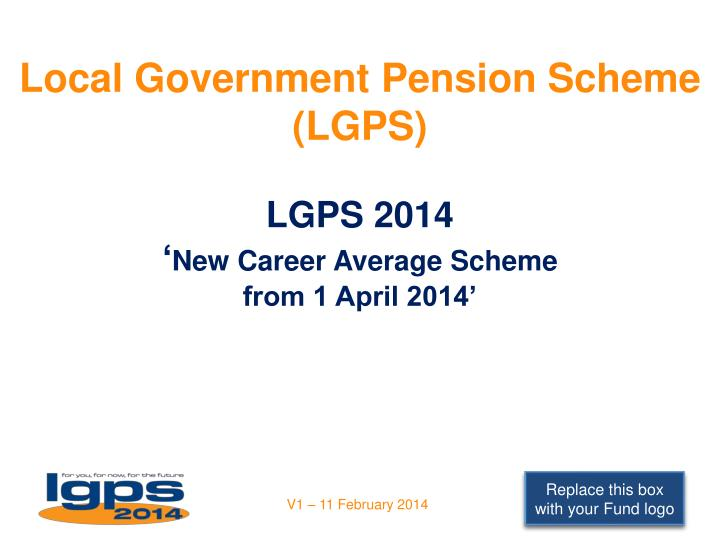 local government pension scheme lgps lgps 2014 new career average scheme from 1 april 2014 n.