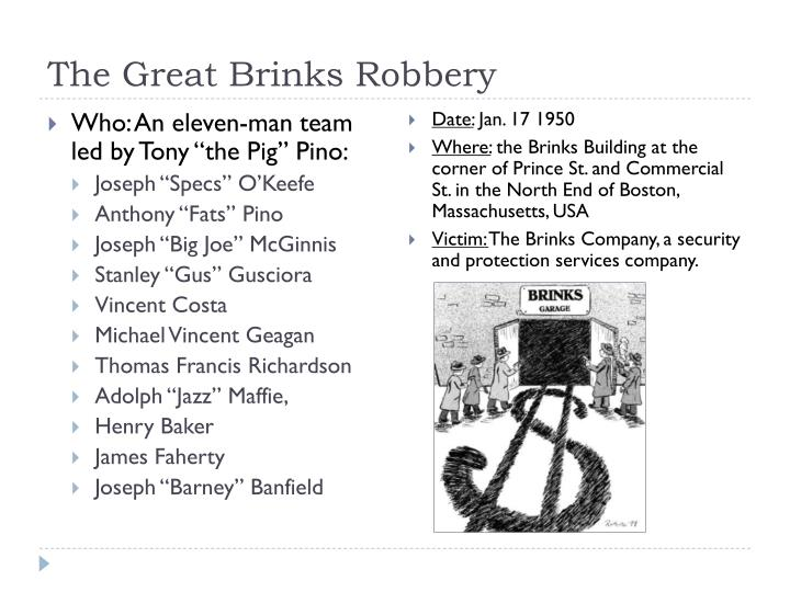 The Great Brinks Robbery