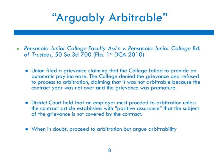 """Arguably Arbitrable"""