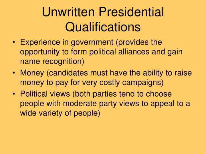 Unwritten Presidential Qualifications