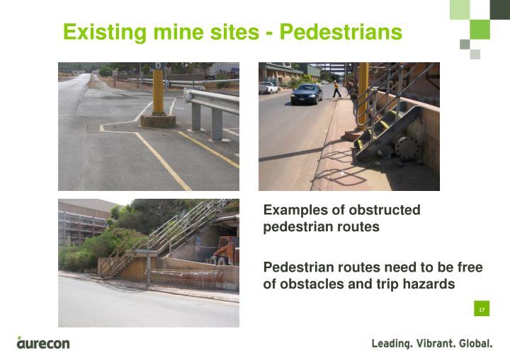 Existing mine sites - Pedestrians