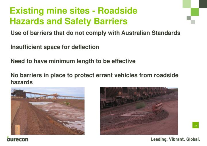 Existing mine sites - Roadside Hazards and Safety Barriers