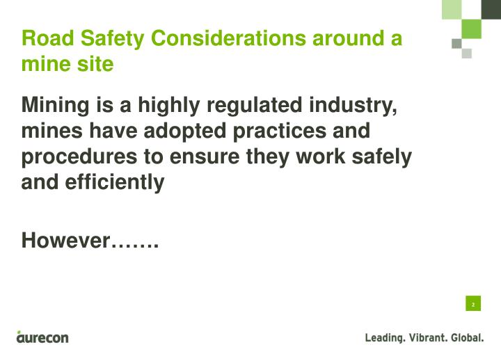 Road safety considerations around a mine site