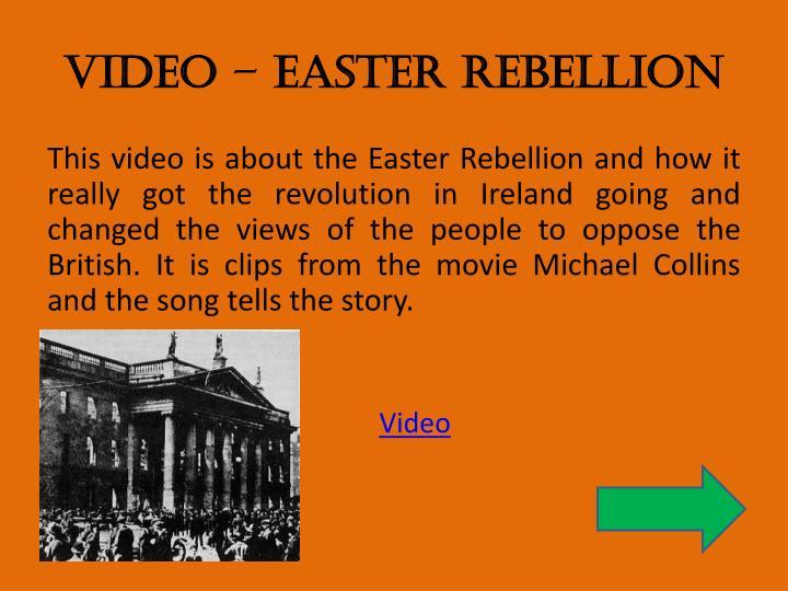 Video – Easter Rebellion