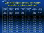 overt mobile speed cameras with random scheduling on urban arterial roads