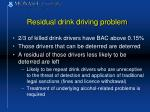 residual drink driving problem