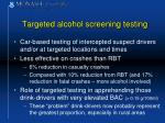 targeted alcohol screening testing