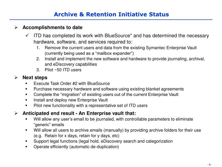 Archive & Retention Initiative Status