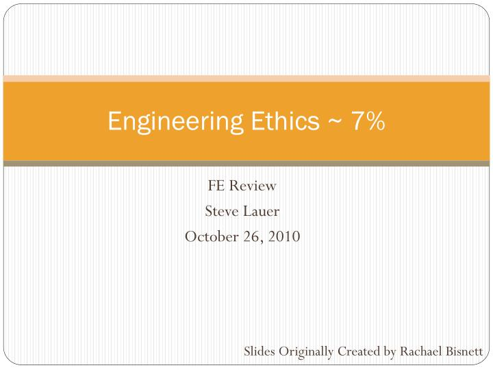 engineering ethics 7