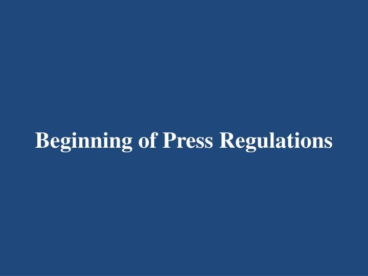 Beginning of Press Regulations