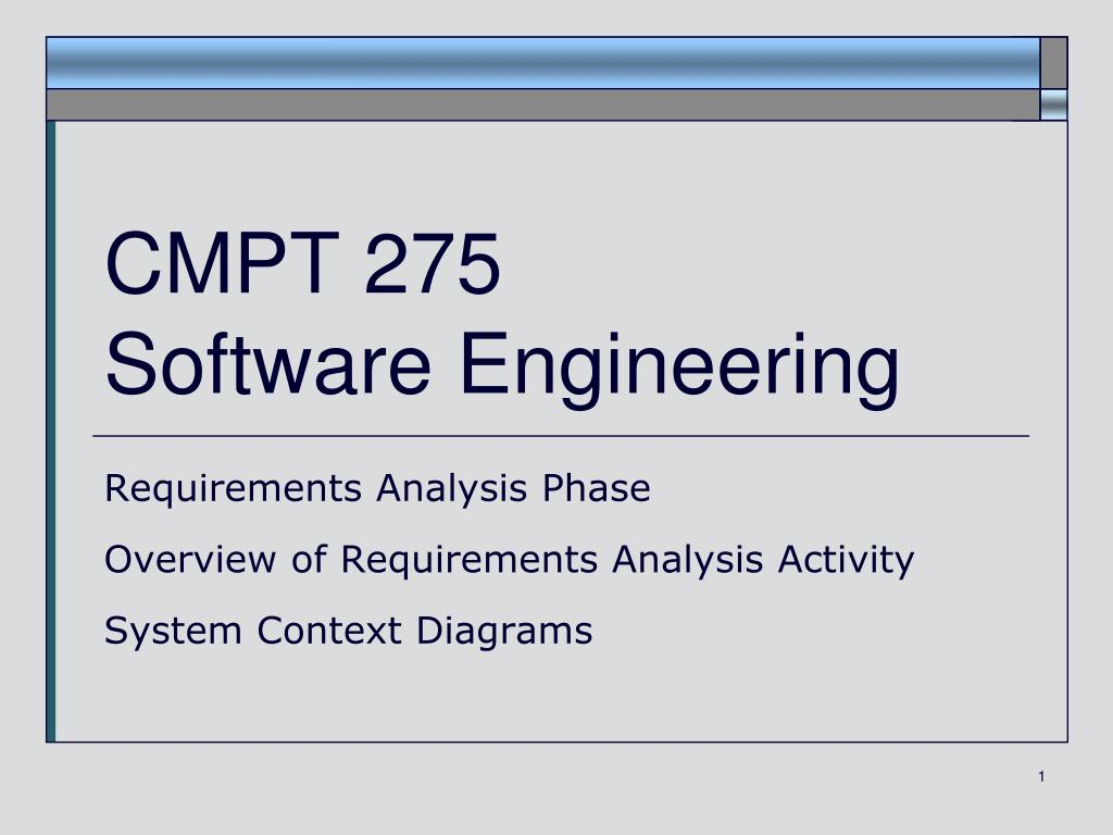 Ppt Cmpt 275 Software Engineering Powerpoint Presentation Id1556830 Systems Context Diagram N