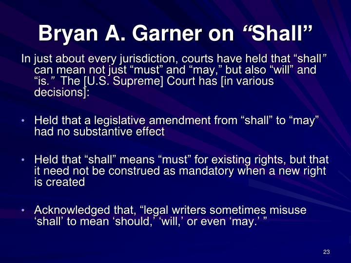 Bryan A. Garner on