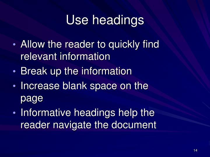 Use headings