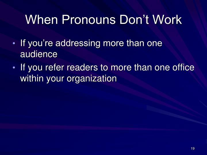 When Pronouns Don't Work