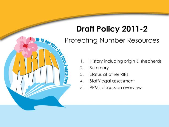 Draft policy 2011 2 protecting number resources