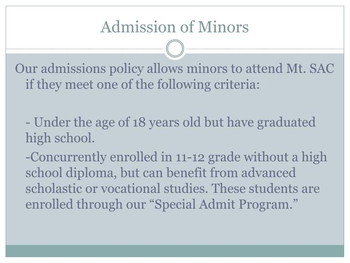 Admission of Minors