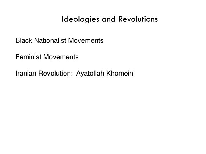 Ideologies and Revolutions