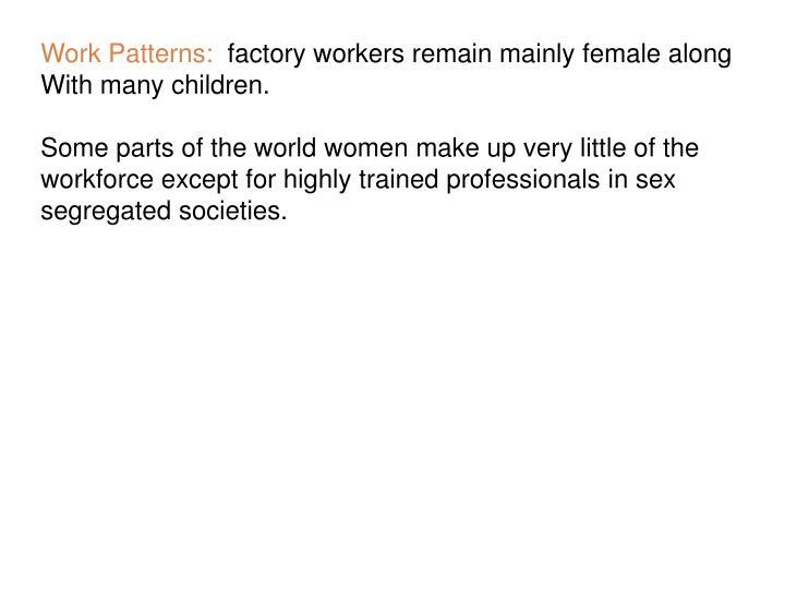 Work Patterns: