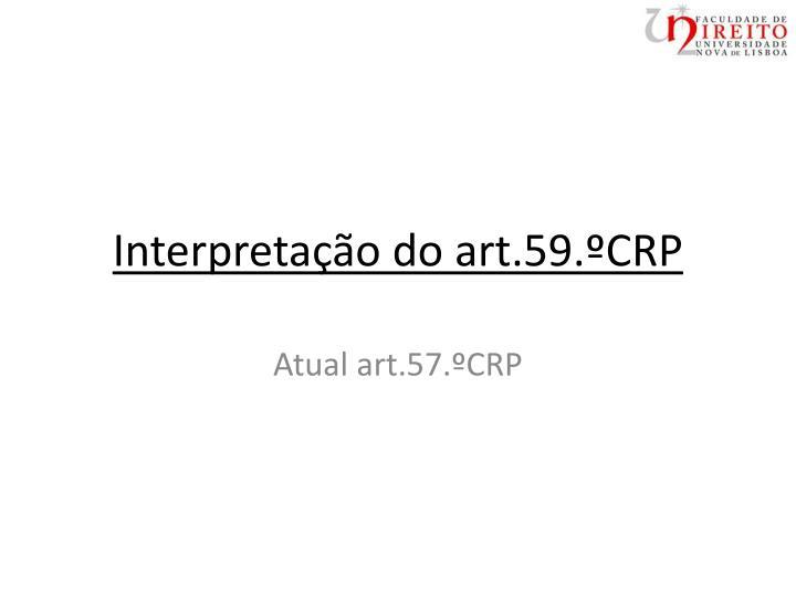 Interpreta o do art 59 crp