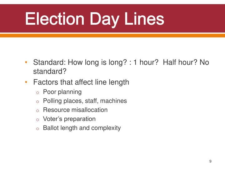 Election Day Lines