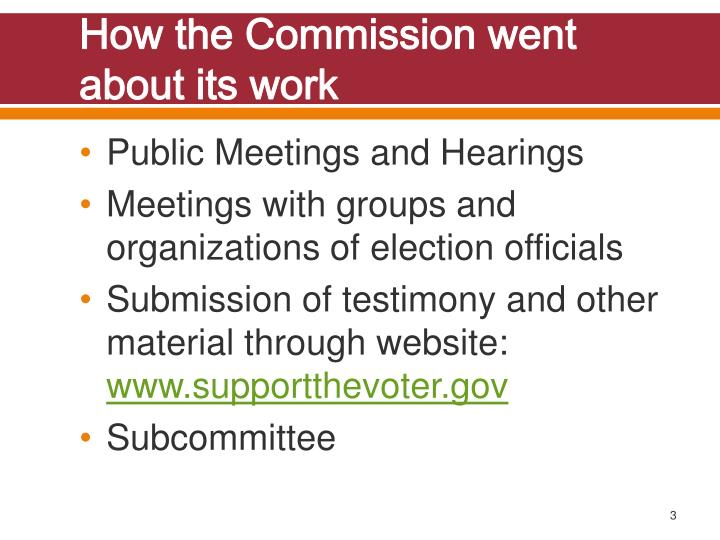 How the commission went about its work