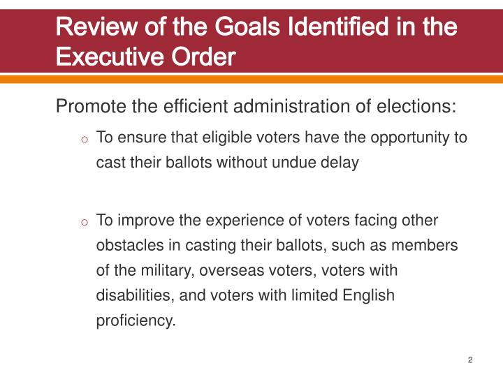 Review of the goals identified in the executive order