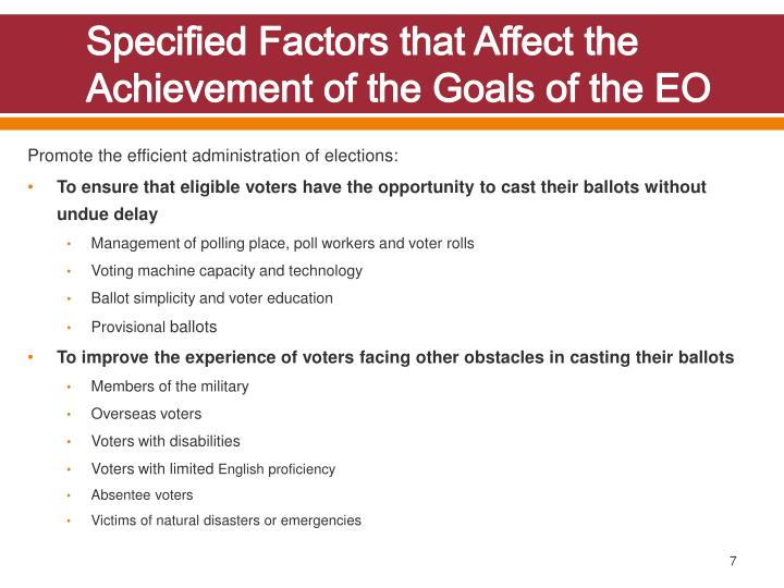 Specified Factors that Affect the Achievement of the Goals of the EO