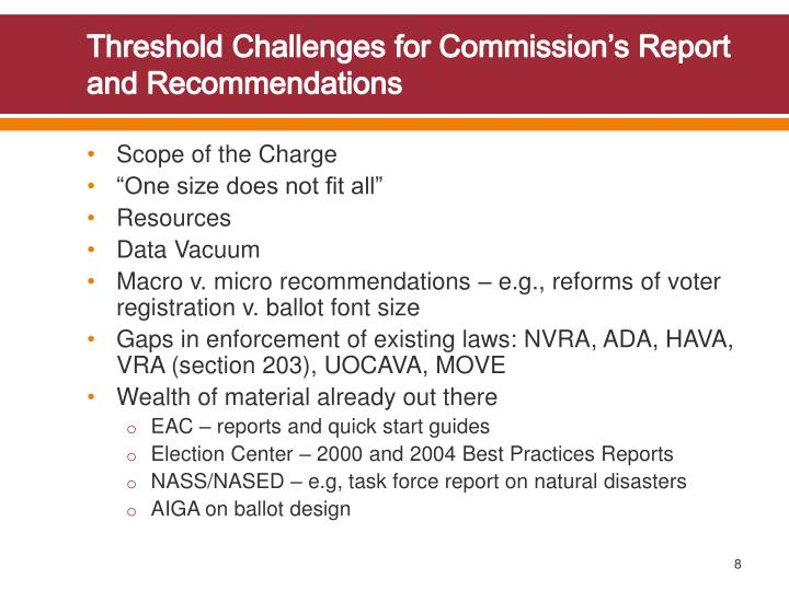 Threshold Challenges for Commission's Report and Recommendations